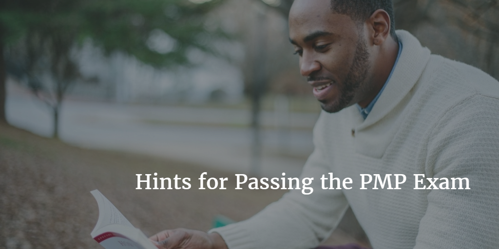 Hints for Passing the PMP Exam